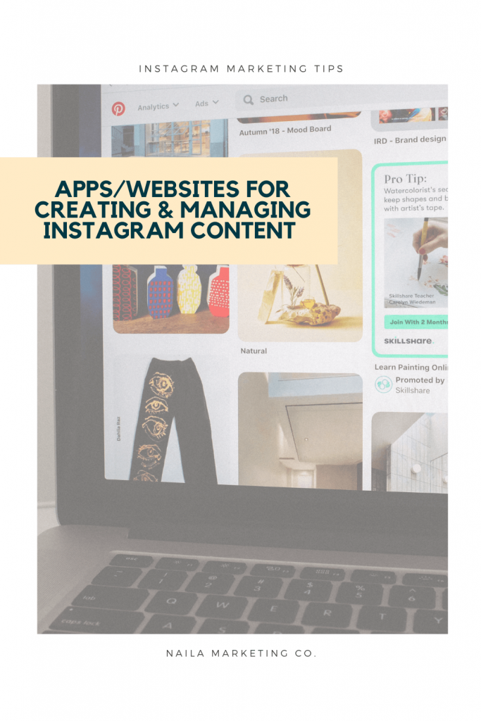 naila marketing co. apps and websites to create and manage Instagram content